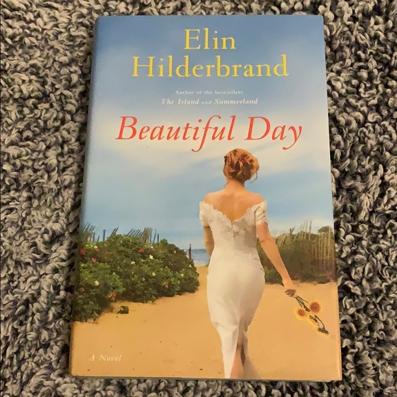 Elin Hilderbrand Beautiful Day